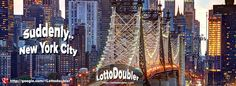 Suddenly.. New York City   Lotto Doubler instant lottery
