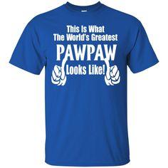 Cat Shirts What World's Greatest Pawpaw Looks Like T-Shirts Hoodies Sweatshirts