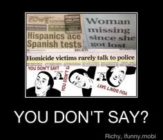 you dont say!!!