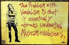 Public Ad Campaign: THE PROBLEM WITH MOCA : STREET ART TALKS BACK