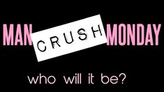 Discover and share No Man Crush Monday Quotes. Explore our collection of motivational and famous quotes by authors you know and love. Man Crush Monday Quotes, Quotes For Your Crush, Crush Quotes Funny, Secret Crush Quotes, Crush Humor, Mcm Quotes, Real Quotes, Pure Romance Consultant, Theme Days