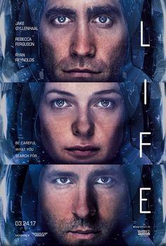 LIFE starring Jake Gyllenhaal, Ryan Reynolds & Rebecca Ferguson   In theaters March 24, 2017