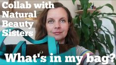 Whats in my bag - Collaboration With Natural Beauty Sisters What In My Bag, Green Life, My Bags, Dublin, Collaboration, Natural Beauty, Sisters, Channel, Nature