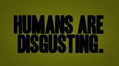 Humans Are Disgusting! Infographic by Aaron Rogers. Designed and Animated in AE. Music by John Parsons!