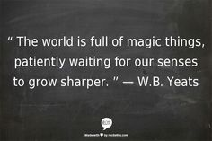 It sure is!  W.B. Yeats