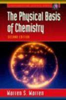 The Physical basis of chemistry / Warren S. Warren #novetatsfiq2016