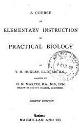 Acceso al catálogo:	 http://avalos.ujaen.es/record=b1852519 A course of elementary instruction of practical biology / by T.H. Huxley Assisted by H.N. Martin. - London : Macmillan  1907.