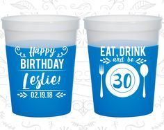 30th Birthday Mood Cups, Eat Drink and be 30, Happy Birthday, Birthday Color Changing Cups (20240)