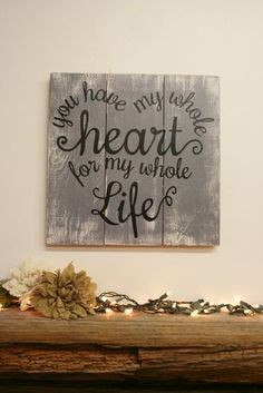 You Have My Whole Heart For My Whole Life Pallet Sign Handpainted Sign Wedding Bride Groom Anniversary Rustic Wood Sign Bedroom Wall Art diy wood work easy Plotter Cutter, Wood Projects, Craft Projects, Pallet Projects Signs, Project Ideas, Wood Crafts, Diy Crafts, Handmade Crafts, Palette Diy