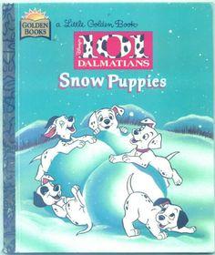 101 Dalmatians: Snow Puppies - Little Golden Book
