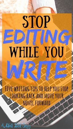 Editing while you write keeps you from finishing your book. Here are five tips to help you stop looking back and push your novel forward.