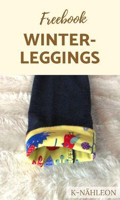 Freebook für Babys und Kinder - nähe eine gefütterte Leggings für den Winter in den Grö�en 44-116 mit dem kostenlosen Schnittmuster Leggings Luna von K-Nähleon. #nähen #freebook #schnittmuster