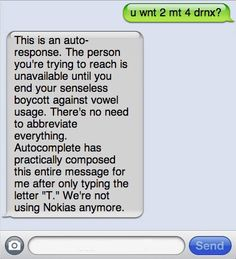 We're not using Nokias anymore. Brutally honest auto-replies…