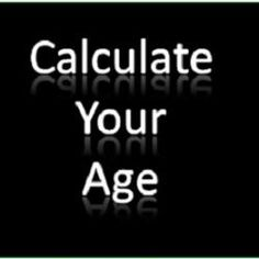 Your Age Calculator is an free online calendar tool to calculate How old are you? or What is my age? in years, months, days, hours, minutes.