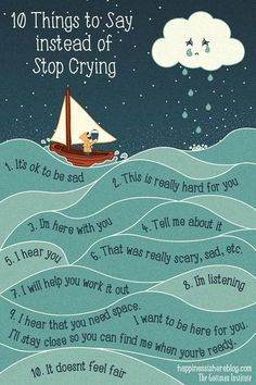 "Things to say other than ""stop crying"""