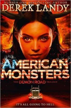"Read ""American Monsters (The Demon Road Trilogy, Book by Derek Landy available from Rakuten Kobo. The epic conclusion in the mind-blowing supernatural thriller from bestselling author DEREK LANDY, creator of internatio. Children's Book Awards, Skulduggery Pleasant, The Faceless, American, Dying Of The Light, Monster Book Of Monsters, New Children's Books, Mind Blown, Bestselling Author"