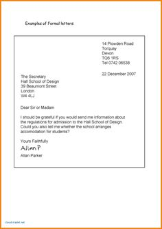 formal letter Writing A Formal Letter Template – Letter Template 2017 throughout . Formal Letter Layout, Formal Letter Format Sample, Business Letter Format Example, Professional Letter Format, Informal Letter Writing, Letter Writing Format, Formal Letter Template, A Formal Letter, Letter Writing Template