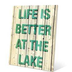 Click Wall Art Life is Better At The Lake Metal Textual Art Sign Size: