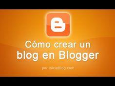 Blogger: Cómo crear un blog