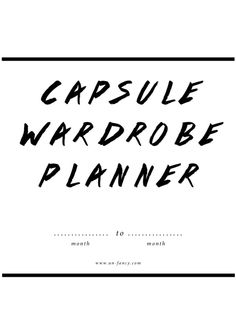 http://www.un-fancy.com/wp-content/uploads/2014/06/capsuleplanner_-UPDATED.pdf