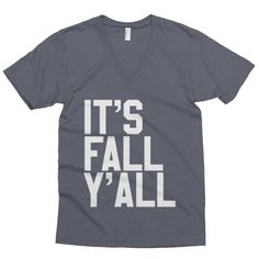 Every bodies talking about It's Fall Y'all Unisex V-neck Have you seen it yet? http://mortalthreads.com/products/its-fall-yall-unisex-v-neck