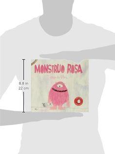Monstruo Rosa (Premio Apila Primera Impresión): Amazon.es: Olga de Dios Ruiz, Eduardo Flores Marco, Raquel Garrido Martos: Libros