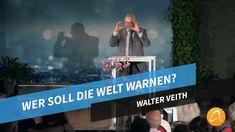 Wer soll die Welt warnen? # Walter Veith Broadway Shows, End Time, Communities Unit