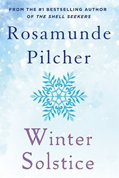 {WANT TO READ} Winter Solstice by Rosamunde Pilcher // a book I've been meaning to read