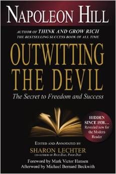 Outwitting The Devil by Napoleon Hill. If you loved Think and Grow Rich, you'll love this book too. Unpublished until after his death. Just published in John Maxwell, Robert Kiyosaki, Steve Jobs, Tony Robbins, Reading Lists, Book Lists, Book Club Books, Books To Read, Book Series