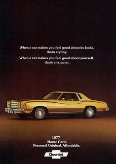Gold Monte Carlo 1977 Ad via Advertising Signs, Vintage Advertisements, Vintage Ads, Car Brochure, Chevrolet Monte Carlo, Us Cars, Automobile, American Muscle Cars, Retro Cars