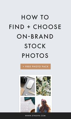 How to Find Quality Stock Photos | branding tips | web design resources | website design | branding identity | blogging for beginners | entrepreneur tips | Instagram theme | social media marketing