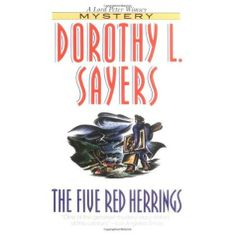 Five Red Herrings by Dorothy L. Sayers // published in 1931
