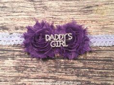Purple Shabby Daddy's Girl Rhinestone Headband / Baby / Baby Girl / Baby Girl Headband / Headband / Headbands for babies / Infant Headbands by Chandrasbowtique on Etsy
