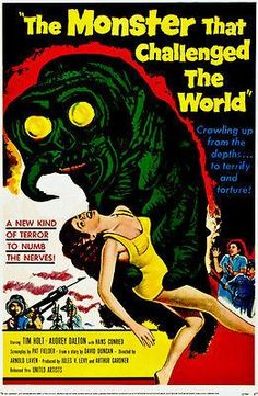 The Monster That Challenged The World - 1957 - Movie Poster