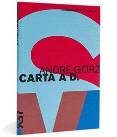 Carta A D. História de Um Amor - Coleção Portátil 13 por Andre Gorz http://www.amazon.com.br/dp/8540502372/ref=cm_sw_r_pi_dp_M820wb0921C5X
