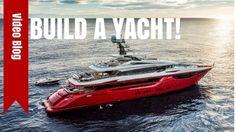 How to Build a Custom Super Yacht