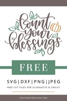 Free count your blessings svg file for silhouette and cricut. Make some cute thanksgiving DIY craft projects with this free svg cut file. Use on things such as mugs, clothes, tea towels, scapbooking and more. Cricut Vinyl, Svg Files For Cricut, Cricut Craft, Vinyl Projects, Craft Projects, Circuit Projects, Fall Projects, Silhouette Projects, Silhouette Cameo