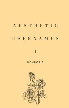 Aesthetic Usernames Ideas Aesthetic Usernames Ideas Di 2020 Fotografi Lucu Gambar