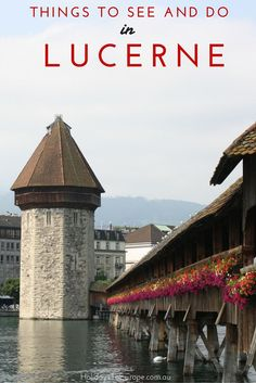 Switzerland Travel Inspiration - Heading to Lucerne? There are lots of things to see and do that make a visit to this Swiss city a must.