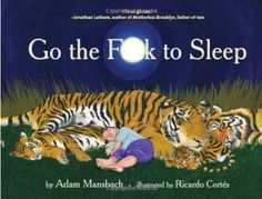 Go the F*ck to sleep book - audible version read by Samuel L. Jackson.  A must for any parent of young kids!