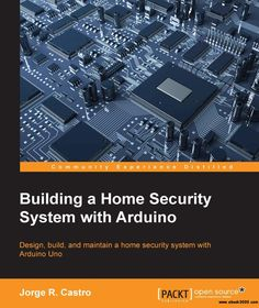 Building a Home Security System with Arduino - Free eBooks Download