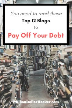 Top 12 Blogs You Need to Read to Pay Off Your Debt