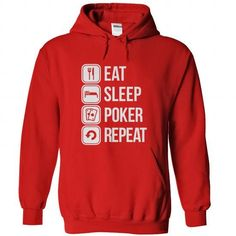eat sleep poker repeat T-Shirt Hoodie Sweatshirts iua. Check price ==► http://graphictshirts.xyz/?p=61740