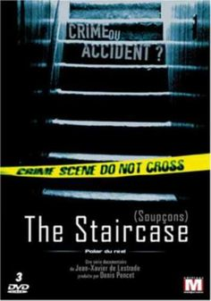 The Staircase  (DocumentarY) - 2001, novelist Michael Peterson called to report that his wife Kathleen had fallen down a set of stairs and died. The authorities disbelieved... WATCH NOW !