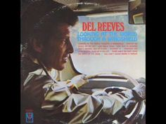 Del Reeves / Looking at the World Through a Windshield