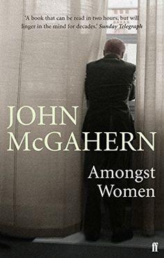 Amongst Women by John McGahern http://www.amazon.co.uk/dp/0571225640/ref=cm_sw_r_pi_dp_dUK7ub1YV4BG6