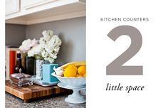 How to Style Kitchen Counters: Little Space.