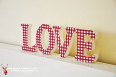 """Wood letters """"Love"""" (Gingham red)  www.dreammachineworks.com"""