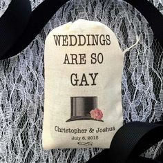 Weddings Are So Gay FAVOR Bags | Top Hat | Modern Urban Chic | Engagement…