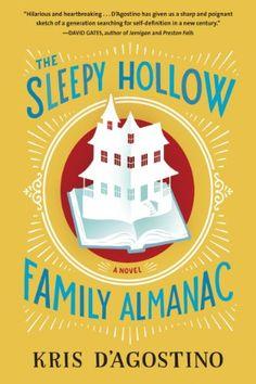 The Sleepy Hollow Family Almanac by Kris D'Agostino https://www.amazon.com/dp/1565129512/ref=cm_sw_r_pi_dp_x_5vUTybSG74P4P